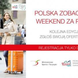 """Akcja Polskiej Organizacji Turystycznej """"Polska zobacz więcej - weekend za pół ceny"""""""